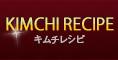 KIMCHI RECIPE